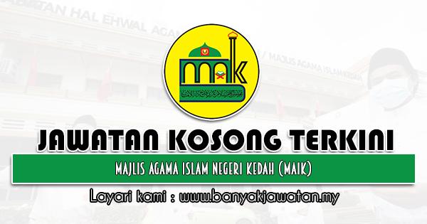 Jawatan Kosong 2021 di Majlis Agama Islam Negeri Kedah (MAIK)
