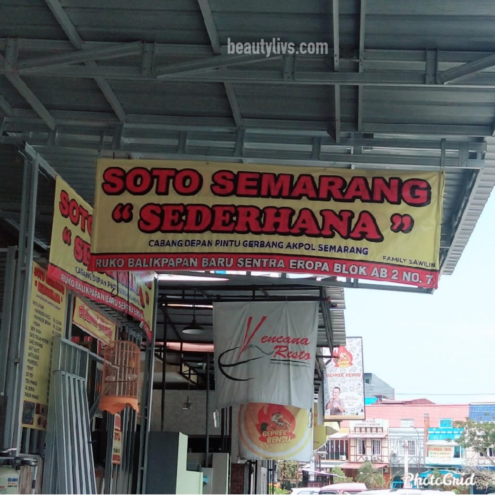 Makan Soto Murah Enak Cuma Di Soto Semarang Sederhana Balikpapan