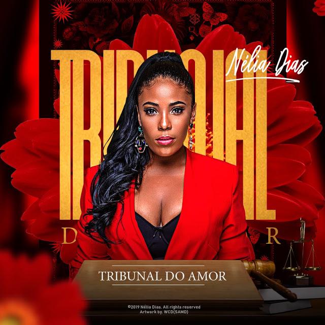Nélia Dias - Tribunal do Amor (Zouk) (Prod. Impossible)