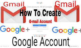 How To Create A Google Gmail Account