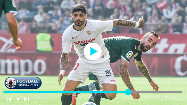 Sevilla vs Espanyol – Highlights