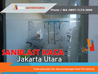 Jasa pemasangan Sanblast kaca Jakarta Utara