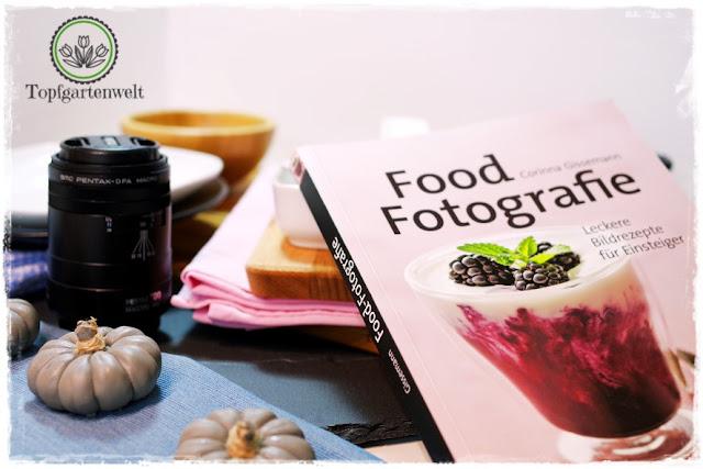Gartenblog Topfgartenwelt Buchtipp Food Fotografie: Studioset für Food Fotografie für Hobbyblogger
