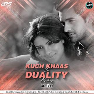 Kuch Khaas Vs Duality
