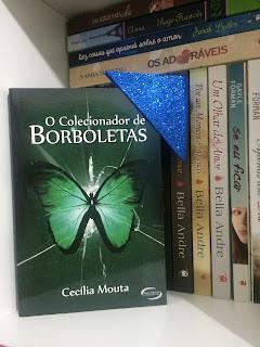 Resenha: O Colecionador de Borboletas - Cecília Mouta (Parceria)