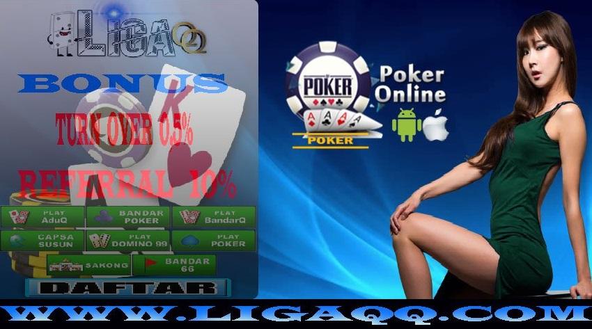 Dapat Bonus Dari Agen Judi Poker Online Terpercaya Dan Murah LigaQQ