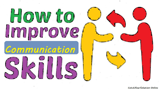 How to improve Communication Skill | Life Solution