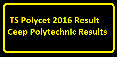 TS State Board of Technical Education and training POLYCET/CEEP 2016 Results|TS POLYCET Results 2016 Polytechnic Entrance Exam Rank Card download for Telangana CEEP Result in polycetts.nic.in download SBTET Telangana Result 2016 Polycet Rank online at official site. TS Polycet 2016 ResultCeep Polytechnic Results Download. The TS POLYCET Results 2016 are likely to be announced in the month of May 3rd, 2016. The students who want to study Polytechnic will apply for the TS Polycet 2016 exam Counselling Dateswww.polycetts.nic.in/2016/05/ts-state-board-of-technical-education-training-polycet-ceep-2016-results.html.
