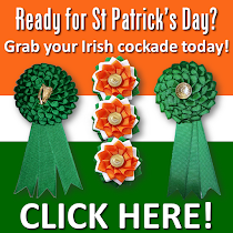 Lucky Irish Cockades!