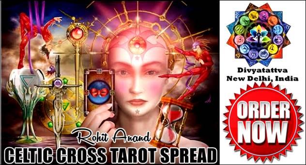 Tarot readers in India Rohit Anand, Divyatattva India Celtic Cross Tarot Spread, Top 10 tarot readers, Best India top Tarot Card Reading online, India top Tarot Card Reader