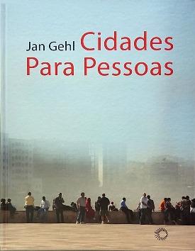 Livro: Cidade para Pessoas / Autor: Jan Gehl