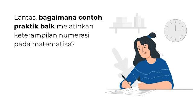 praktik yang baik melatihkan keterampilan numerasi pada matematika