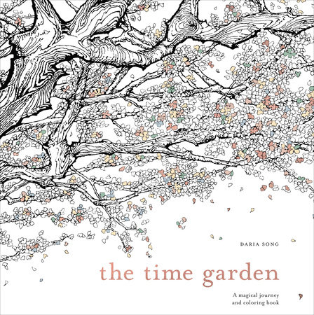 http://www.penguinrandomhouse.com/books/533668/the-time-garden-by-daria-song/
