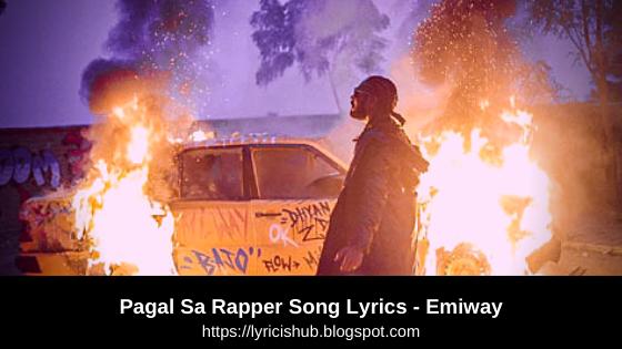 Pagal Sa Rapper Song Lyrics - Emiway | Lyricishub