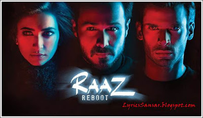 Raaz Reboot - All Lyrics & Video songs