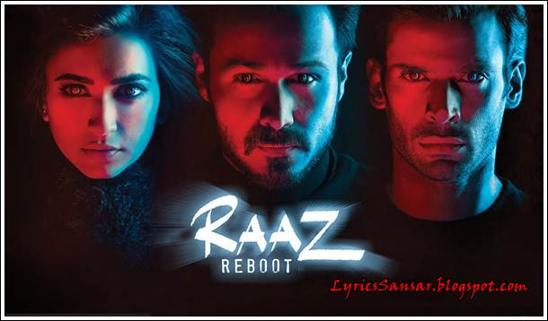 Raaz Reboot - All Lyrics & Video songs