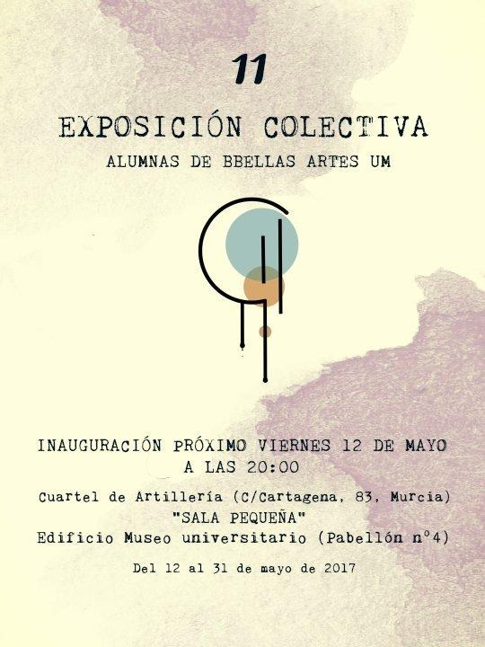 """""""11 Exposición colectiva de alumnas de BB.AA de la UMU""""."""