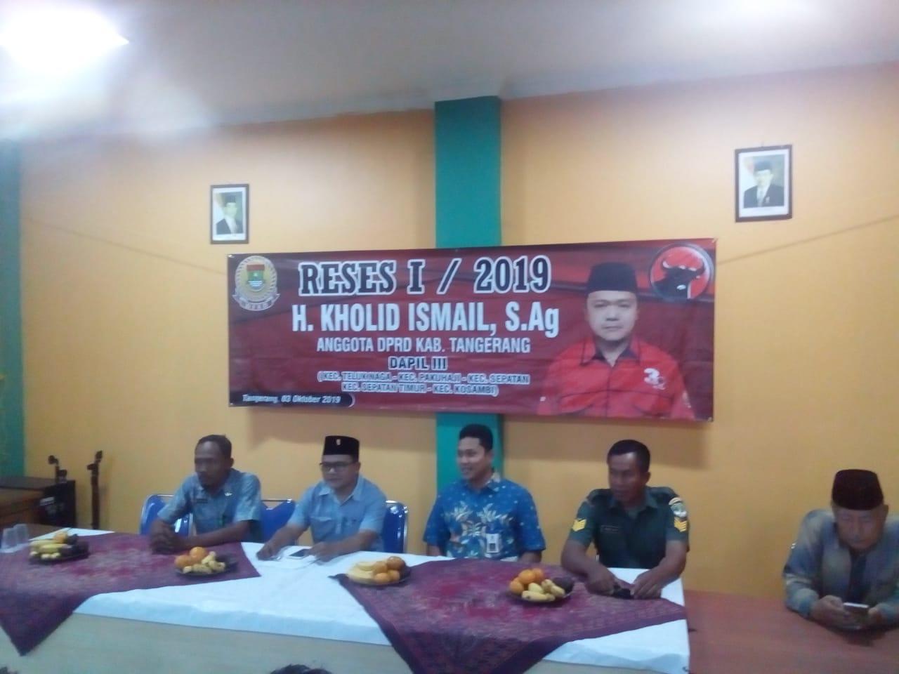 Ketua DPRD Dapil III Laksanakan Reses Ke I Tahun 2019 Di Kelurahan Pakuhaji