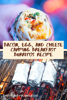 BACON, EGG, AND CHEESE CAMPING BREAKFAST BURRITOS RECIPE