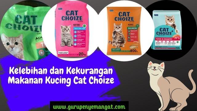 Kelebihan dan Kekurangan Makanan Kucing Cat Choize