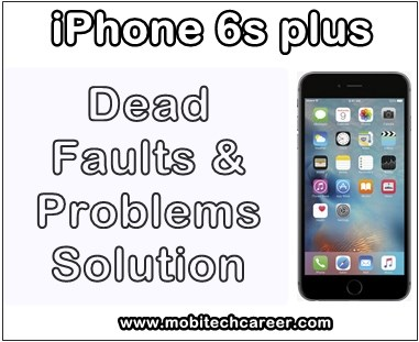 mobile, cell phone, iphone repair, smartphone, how to fix, solve, repair dead Apple iPhone 6S Plus phone, not working, not switch on, full dead phone, problems, faults, jumper, solution, kaise kare hindi me, dead phone repairing, steps, tips, guide, notes, video, software, hardware, apps, pdf books, download, in hindi.