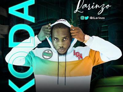DOWNLOAD MP3: Larinzo - Koda
