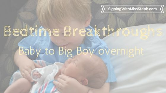 Bedtime Breakthrough - Baby to Big Boy Overnight overlayed on big brother holding new baby