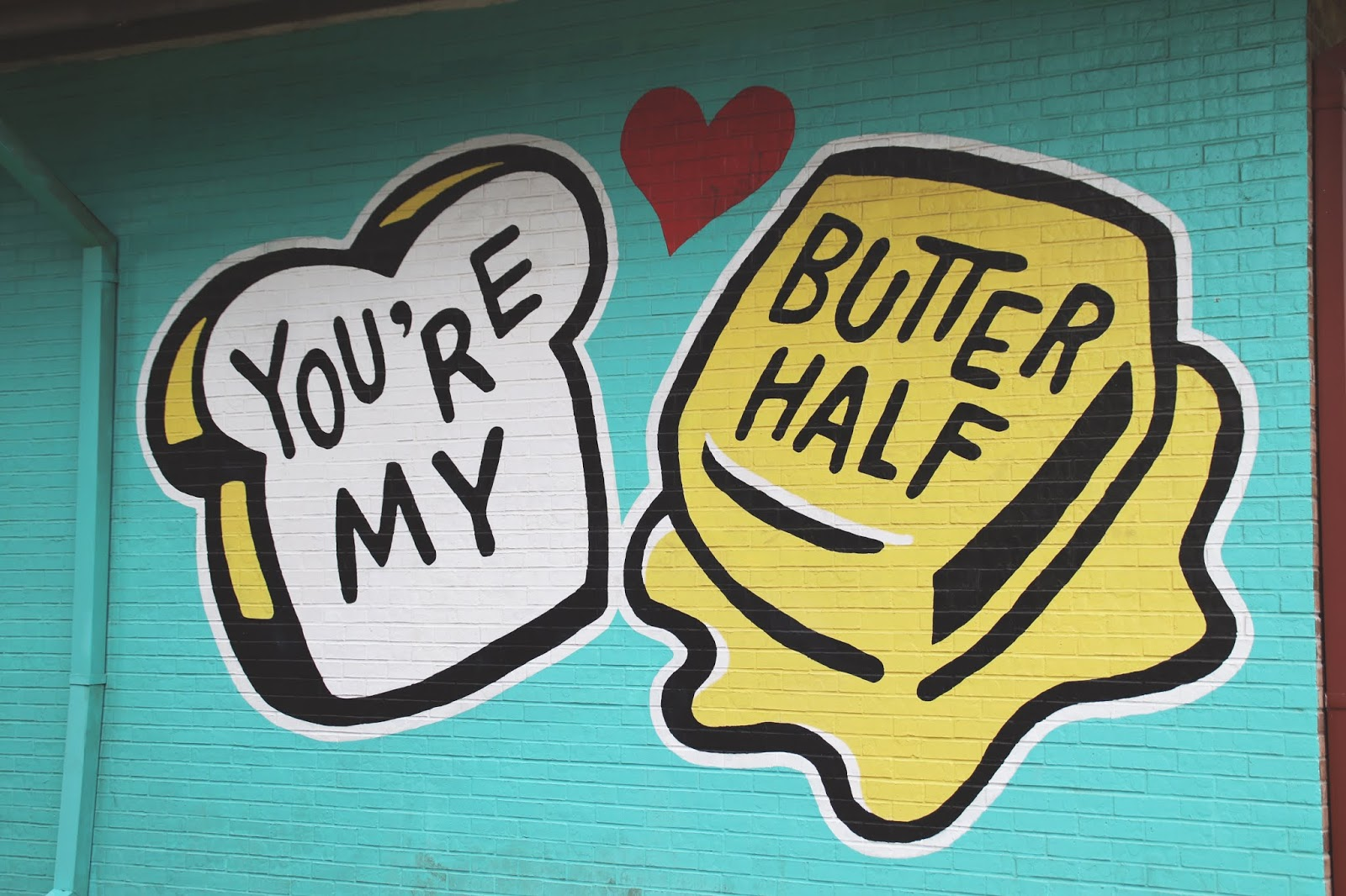 austin texas you're my butter half mural address, austin texas murals, murals in austin, photo spots in austin