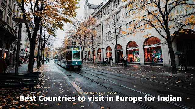 Best Countries to visit in Europe for Indians