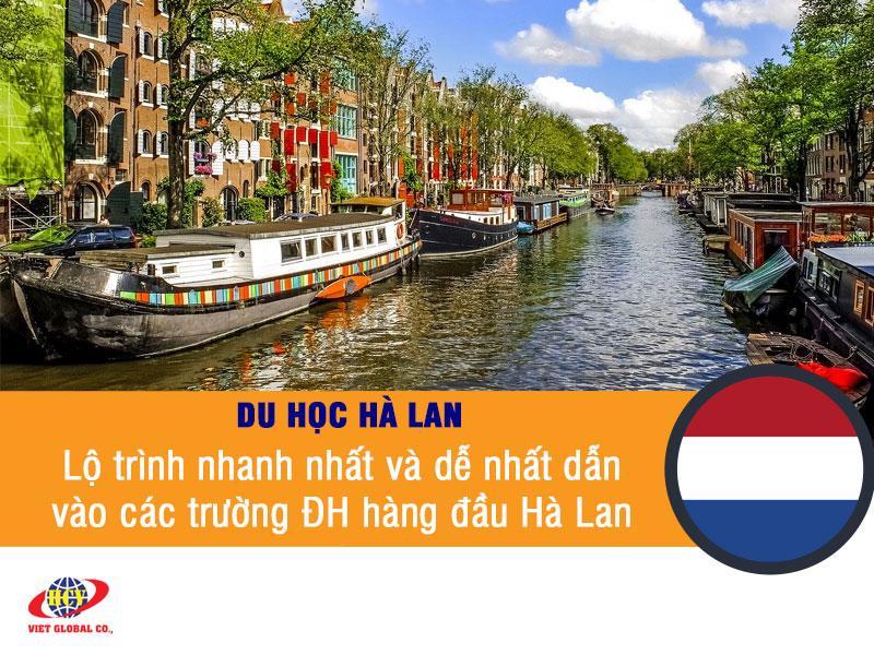Du học Hà Lan: Lộ trình nhanh nhất và dễ nhất dẫn vào các trường đại học hàng đầu Hà Lan
