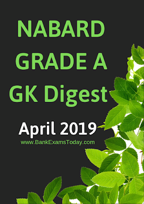 NABARD Grade A GK Digest: April 2019
