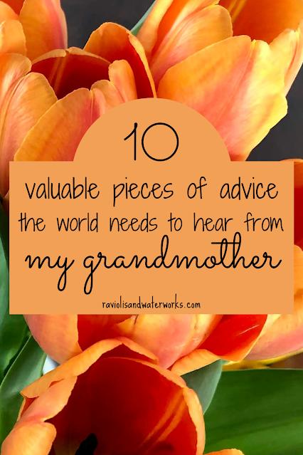 grandma's advice for happiness; grandma's advice for a good life