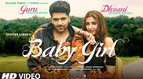 Baby Girl Song Lyrics- Guru Randhawa and Dhavin Bhanushali | Lyricspig