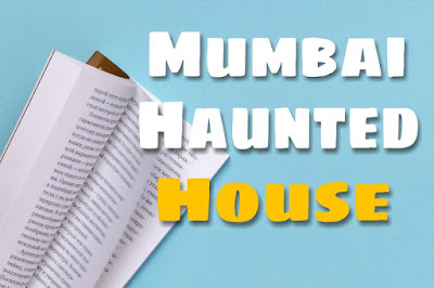 7. Mumbai Haunted House ( Horror Stories )