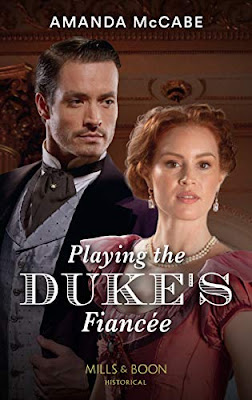 Playing the Duke's Fiancee by Amanda McCabe Mills & Boon historical cover