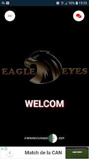 تحميل تطبيق EAGLE EYES.apk لمشاهدة القنوات الرياضية المشفرة والافلام العالمية مجانا للاندرويد