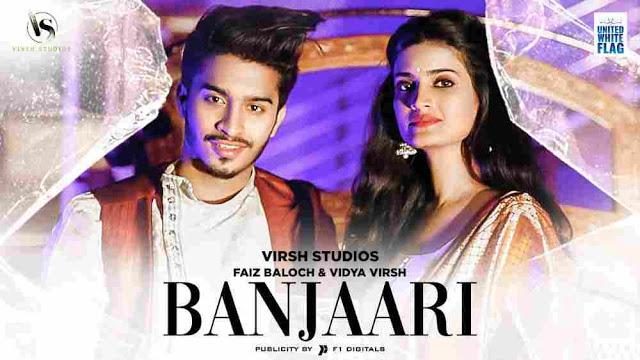 Main Banjari Teri Lyrics :- Faiz Baloch & Vidya Virsh   Shahzad Ali
