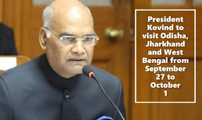 President Kovind to visit Odisha, Jharkhand and West Bengal from September 27 to October 1