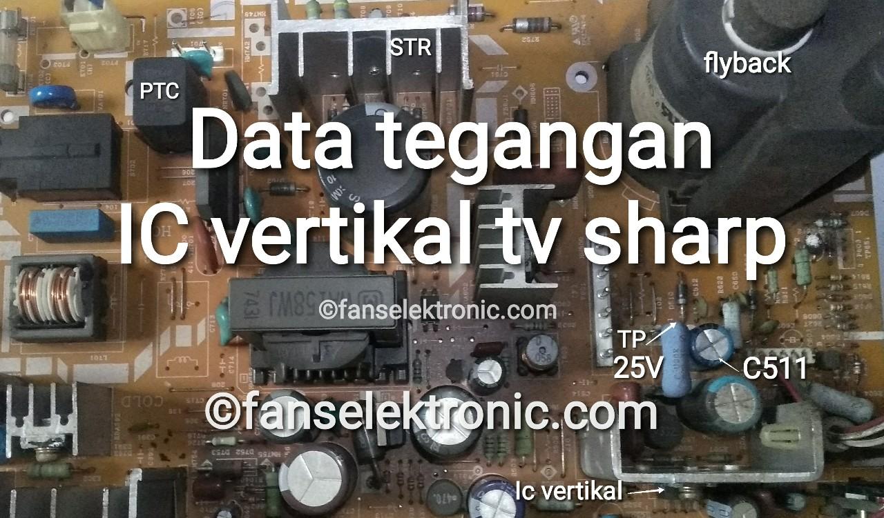 Data Standar Tegangan IC Vertikal TV Sharp