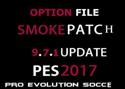 Option File PES 2017 Terbaru untuk SMoKE Patch 9.7.1 dari EslaM update 8/4/2018