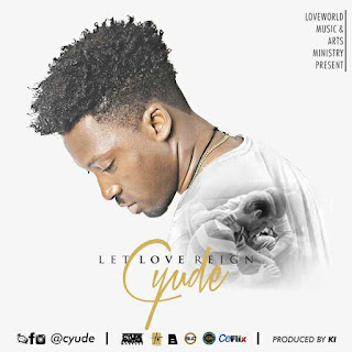 [MP3] Cyude - Let Love Reign Download