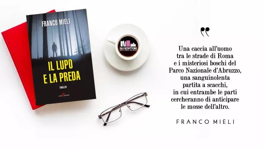 Il lupo e la preda, il nuovo thriller di Franco Mieli