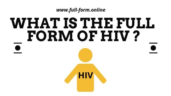 The Ultimate Guide To HIV FULL FORM IN MEDICAL