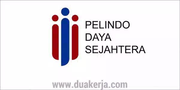 Lowongan Kerja PT PDS (Pelindo Daya Sejahtera) Tahun 2019
