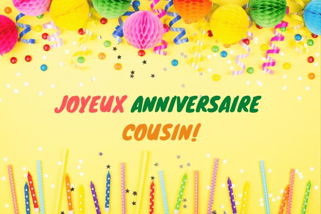 Joyeux anniversaire cousin - Textes et SMS