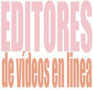 Editores de vídeos en linea - Solo Nuevas