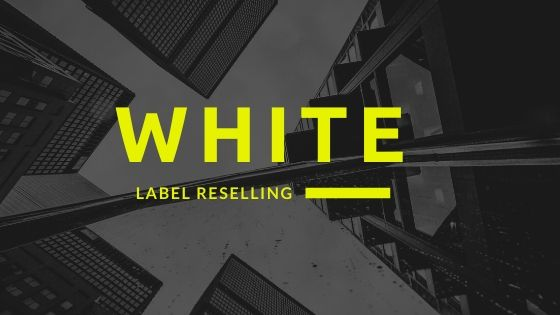 White Label Reselling - What are its Benefits?
