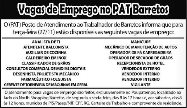 Vagas de Emprego do PAT BARRETOS para 27/11/2017 (Segunda-Feira)