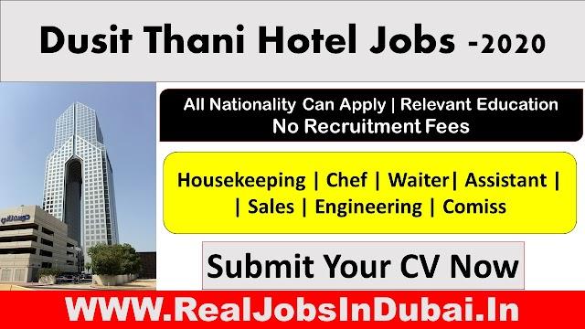 Dusit Thani Dubai Hotel Hiring Staff In Abu Dhabi -2020