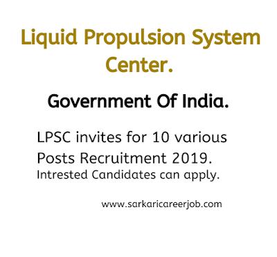 LPSC recruitment latest govt jobs vacancy 2019.